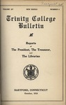 Trinity College Bulletin, October 1918 (Reports of the President, Treasurer, Librarian) by Trinity College
