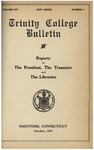 Trinity College Bulletin, October 1917 (Report of the President) by Trinity College
