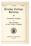 Trinity College Bulletin, 1922-1923 (Centennial Number: The Geology of the Trinity Campus)