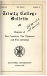Trinity College Bulletin, 1922-1923 (Report of the President, Treasurer, and Librarian)