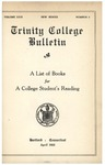 Trinity College Bulletin, 1924-1925 (A List of Books for a College Student's Reading)