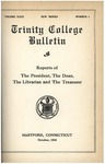 Trinity College Bulletin, 1925-1926 (Reports of the President, The Dean, The Librarian and the Treasurer) by Trinity College