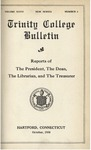 Trinity College Bulletin, 1929-1930 (Reports of the President, the Librarian, and the Treasurer)