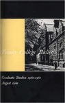 Trinity College Bulletin, 1960-1961 (Graduate Studies) by Trinity College
