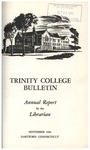 Trinity College Bulletin, 1959-1960 (Report of the Librarian) by Trinity College