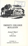 Trinity College Bulletin, 1960-1961 (Report of the Librarian)