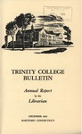 Trinity College Bulletin, 1961-1962 (Report of the Librarian)