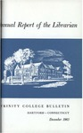 Trinity College Bulletin, 1962-1963 (Report of the Librarian)