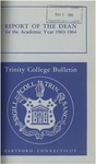 Trinity College Bulletin, 1963-1964 (Report of the Dean) by Trinity College