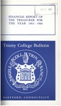Trinity College Bulletin, 1963-1964 (Report of the Treasurer)