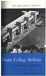 Trinity College Bulletin, 1965-1966 (Report of the President) by Trinity College