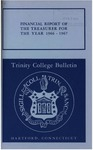 Trinity College Bulletin, 1966-1967 (Report of the Treasurer) by Trinity College