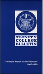 Trinity College Bulletin, 1967-1968 (Report of the Treasurer) by Trinity College