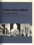 Trinity College Bulletin, 1971-1972 (Graduate Studies) by Trinity College