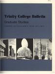 Trinity College Bulletin, 1971-1972 (Graduate Studies) by Trinity College
