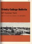 Trinity College Bulletin, 1971 (Summer Term) by Trinity College