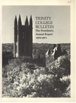 Trinity College Bulletin, 1970-1971 (Report of the President) by Trinity College