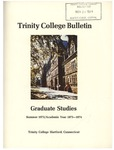 Trinity College Bulletin, 1973-1974 (Graduate Studies) by Trinity College