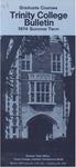 Trinity College Bulletin, 1974-1975 (Summer Graduate Studies) by Trinity College