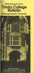 Trinity College Bulletin, 1974 (Summer Term) by Trinity College