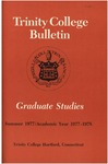 Trinity College Bulletin, 1977-1978 (Graduate Studies) by Trinity College