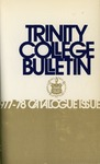 Trinity College Bulletin, 1977-1978 (Catalogue Issue)