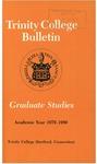 Trinity College Bulletin, 1979-1980 (Graduate Studies)