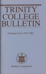 Trinity College Bulletin, 1979-1980 (Catalogue Issue) by Trinity College
