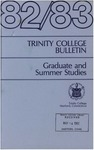 Trinity College Bulletin, 1982-1983 (Graduate Studies) by Trinity College