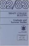 Trinity College Bulletin, 1982-1983 (Graduate Studies)