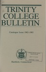 Trinity College Bulletin, 1982-1983 (Catalogue Issue)