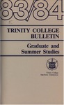 Trinity College Bulletin, 1983-1984 (Graduate Studies) by Trinity College