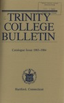 Trinity College Bulletin, 1983-1984 (Catalogue Issue)