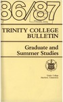 Trinity College Bulletin, 1986-1987 (Graduate Studies) by Trinity College