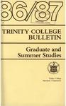 Trinity College Bulletin, 1986-1987 (Graduate Studies)