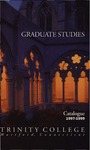 Trinity College Bulletin, 1997-1998 (Graduate Studies Catalogue)