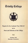Trinity College Bulletin, 1948-49 (Academic Reports from the Dean and Librarian)
