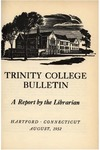 Trinity College Bulletin, 1951-1952 (Report of the Librarian)