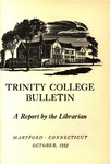 Trinity College Bulletin, 1952-1953 (Report of the Librarian)