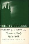 Trinity College Bulletin, 1954-1955 (Graduate Studies)