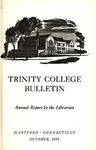 Trinity College Bulletin, 1954 (Report of the Librarian)