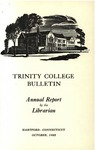 Trinity College Bulletin, 1955 (Report of the Librarian)