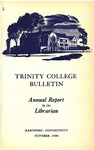 Trinity College Bulletin, 1956 (Report of the Librarian)