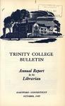 Trinity College Bulletin, 1957 (Report of the Librarian)