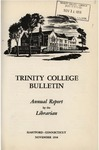 Trinity College Bulletin, 1958 (Report of the Librarian)