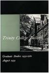 Trinity College Bulletin, 1959-1960 (Graduate Studies)