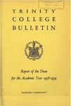 Trinity College Bulletin, 1958-1959 (Report of the Dean)