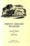 Trinity College Bulletin, 1959 (Report of the Librarian)