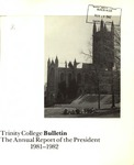 Trinity College Bulletin, 1981-1982 (Report of the President)