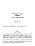 Trinity College Bulletin, 2019-2020 by Trinity College, Hartford Connecticut
